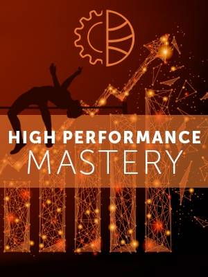 High Performance Mastery